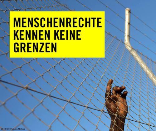 Menschenrechte kennen keine Grenzen